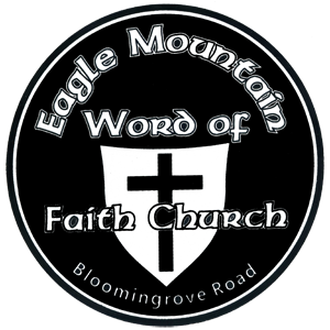 Eagle Mountain Word of Faith Church